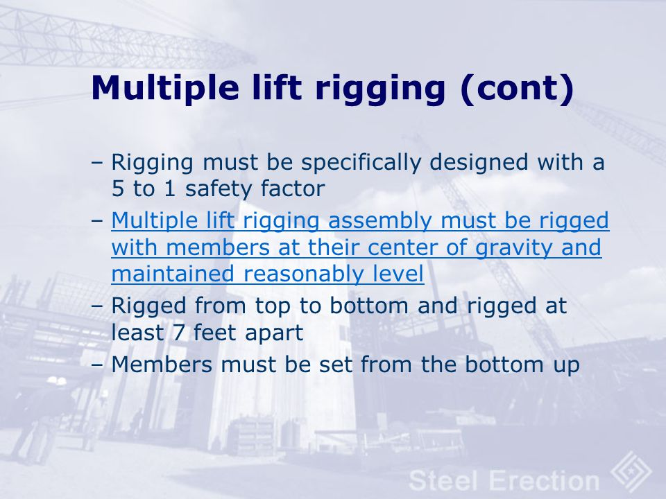 Multiple lift rigging (cont)