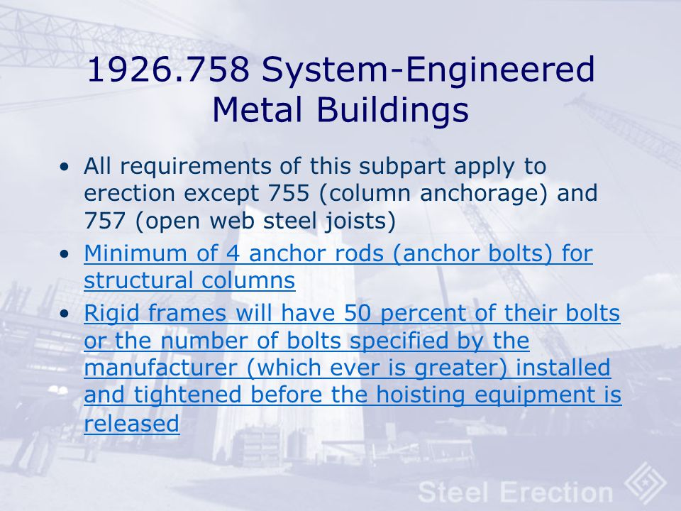 1926.758 System-Engineered Metal Buildings