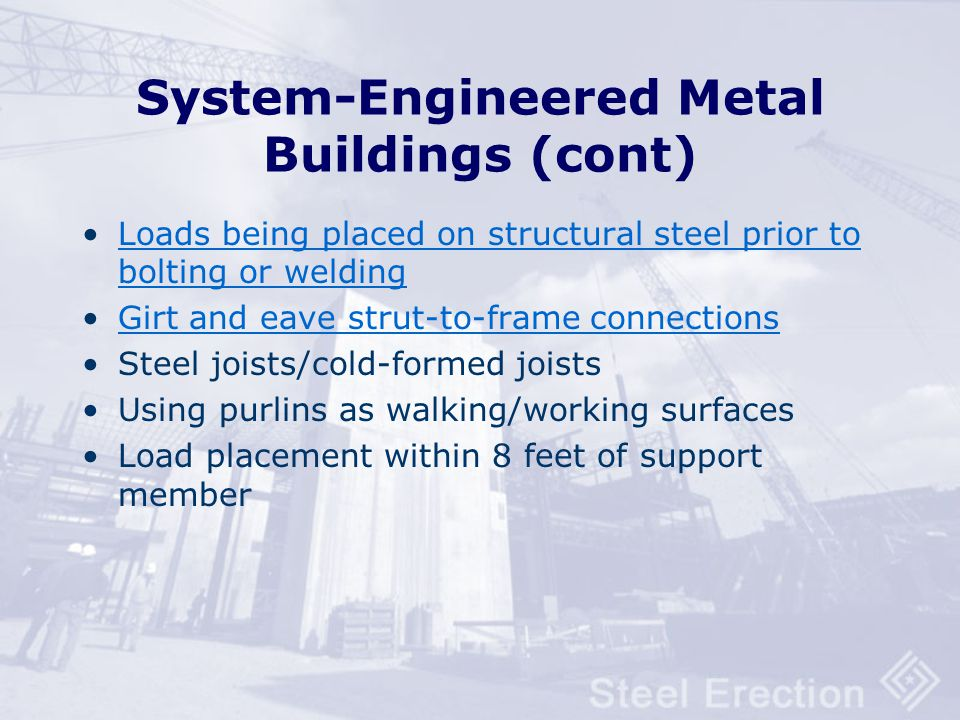 System-Engineered Metal Buildings (cont)