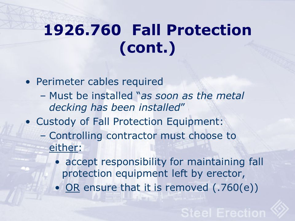 1926.760 Fall Protection (cont.)