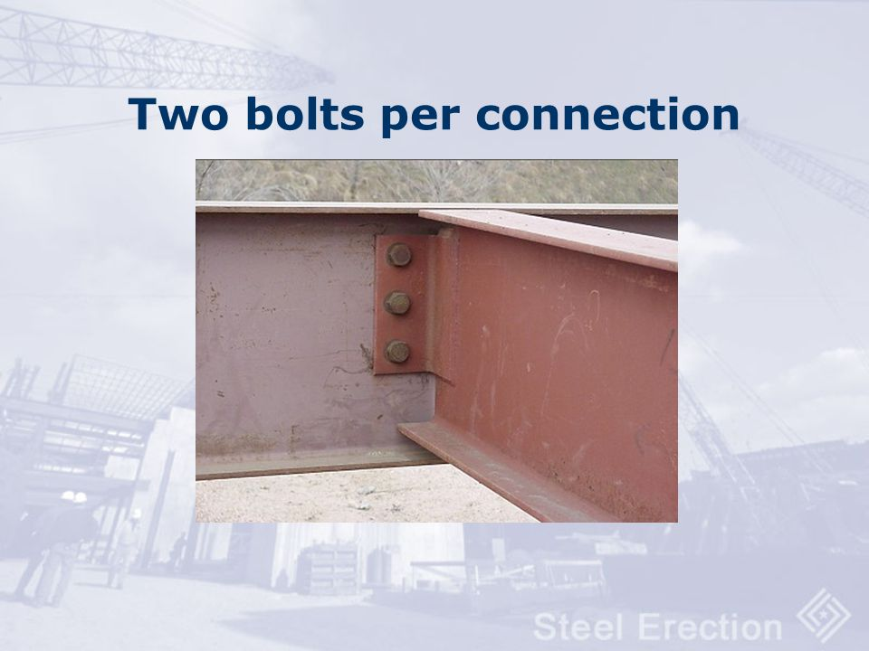 Two bolts per connection