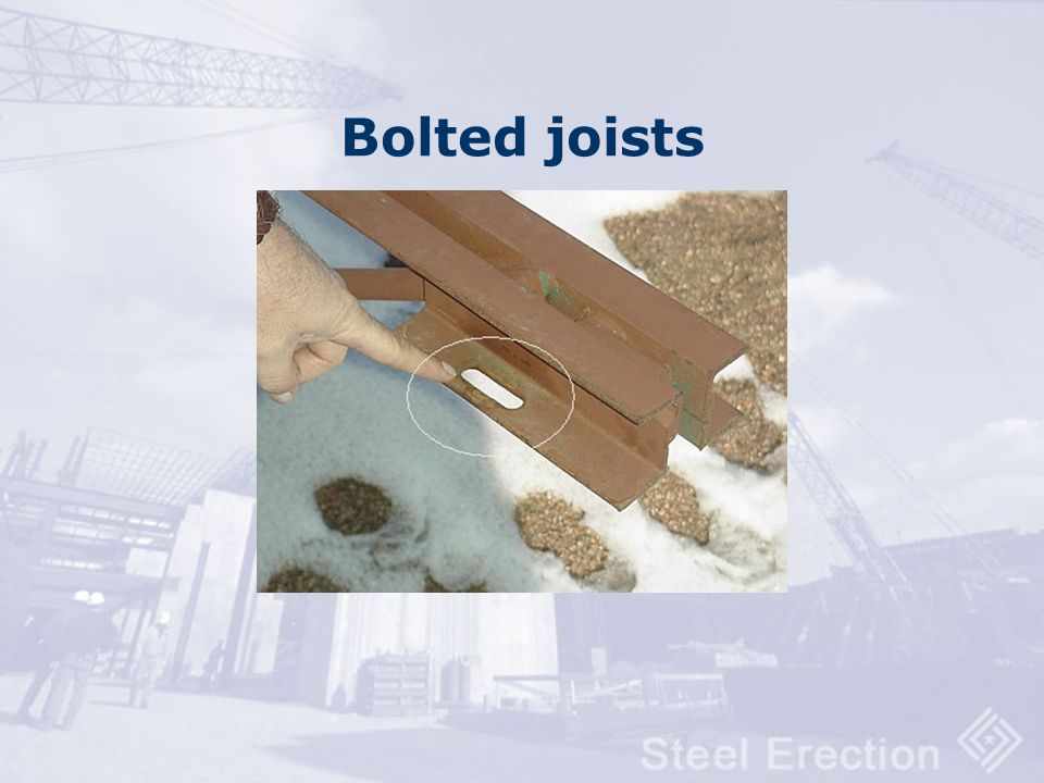 Bolted joists