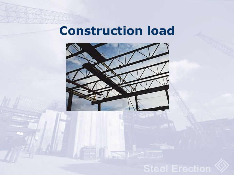 Construction load