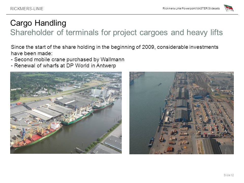 Cargo Handling Shareholder of terminals for project cargoes and heavy lifts