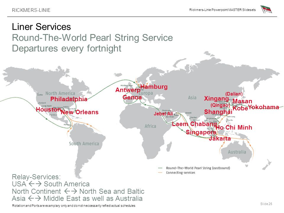 Liner Services Round-The-World Pearl String Service Departures every fortnight
