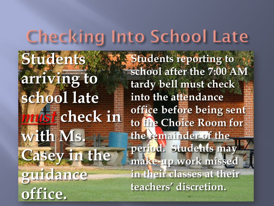 Checking Into School Late