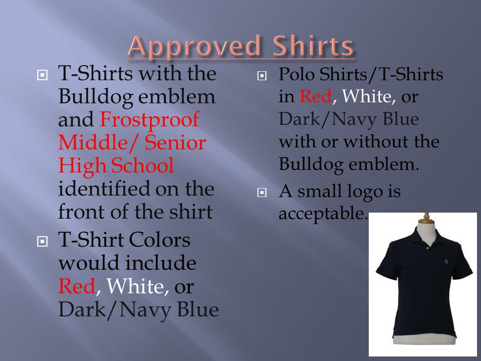 Approved Shirts T-Shirts with the Bulldog emblem and Frostproof Middle/ Senior High School identified on the front of the shirt.