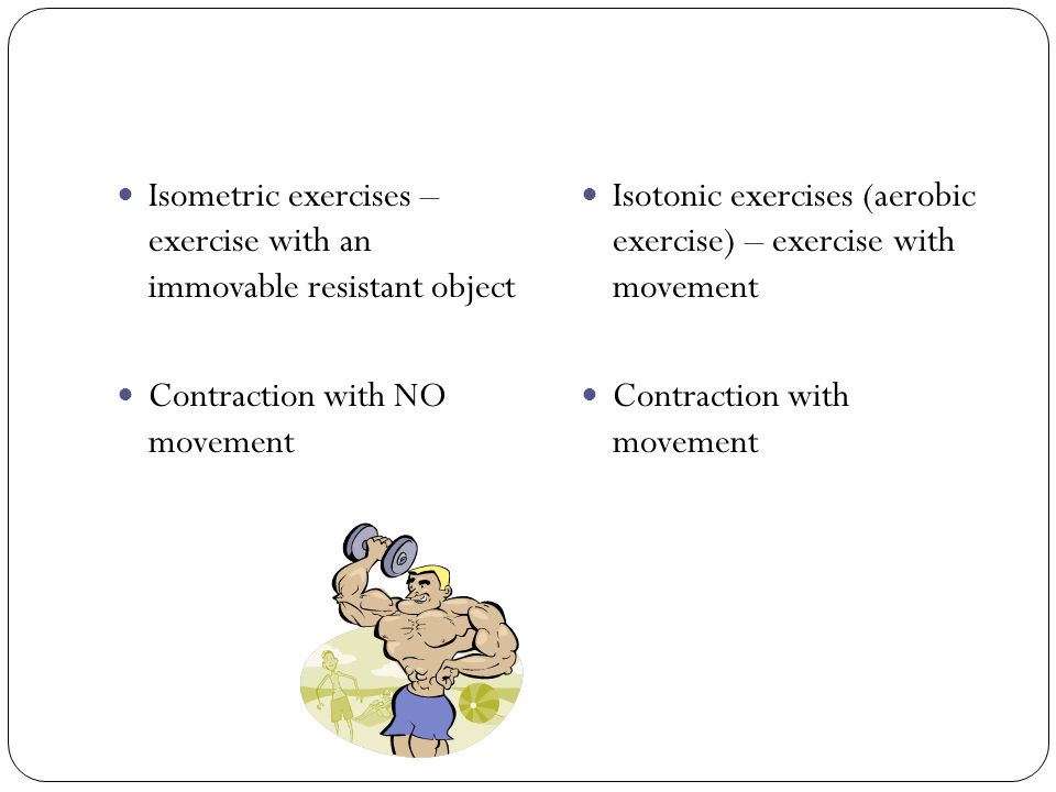 Isometric exercises – exercise with an immovable resistant object