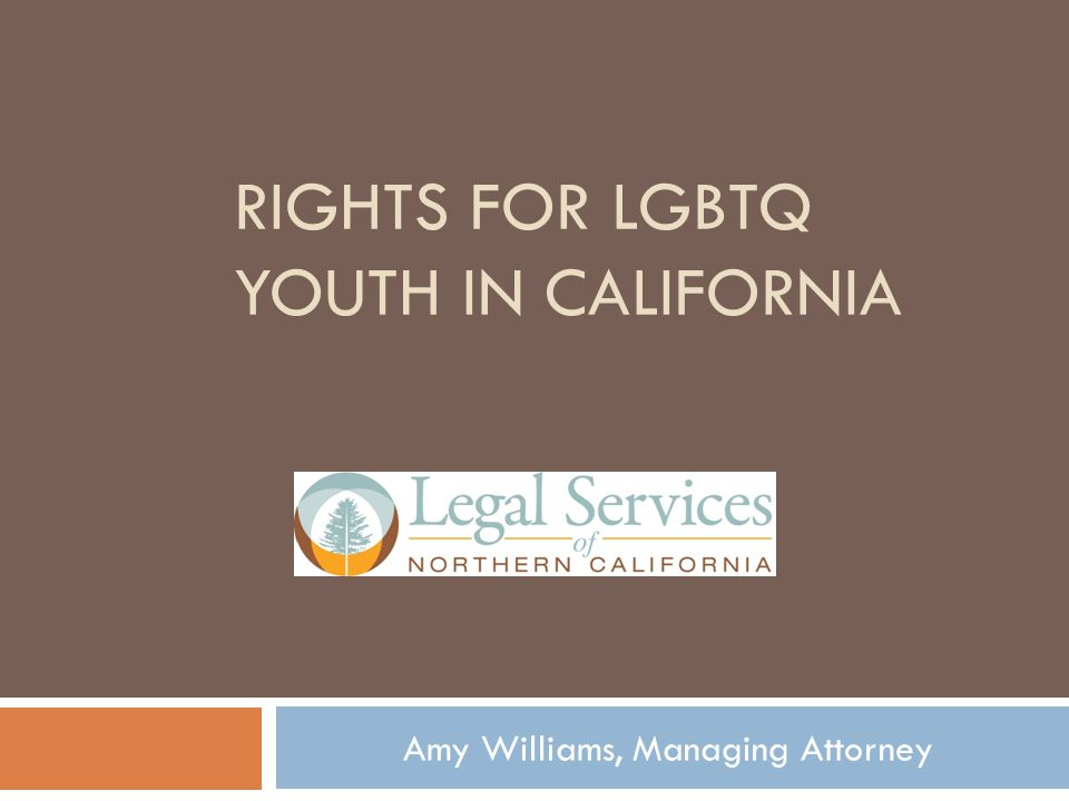 RIGHTS FOR LGBTQ Youth in CALIFORNIA