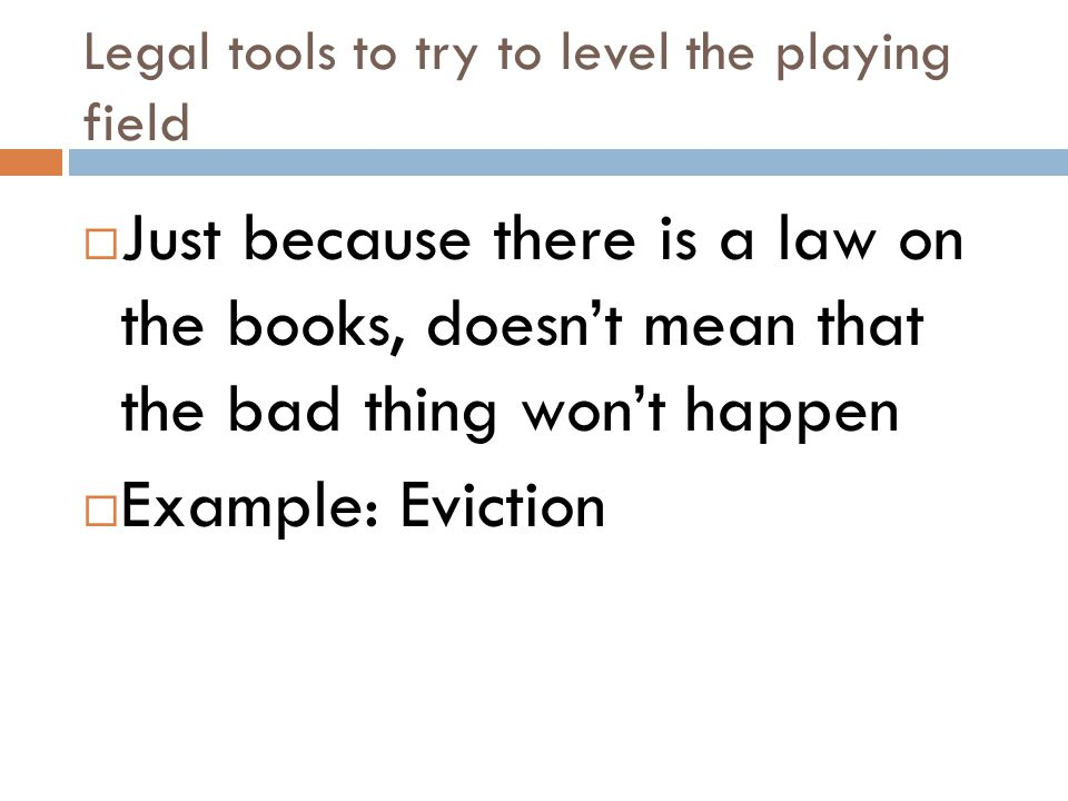 Legal tools to try to level the playing field