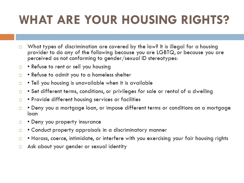 WHAT ARE YOUR HOUSING RIGHTS
