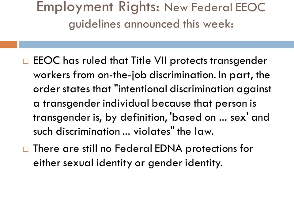 Employment Rights: New Federal EEOC guidelines announced this week:
