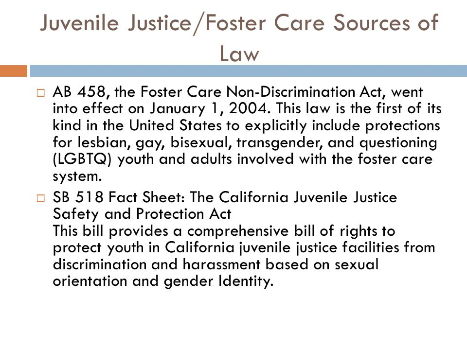 Juvenile Justice/Foster Care Sources of Law