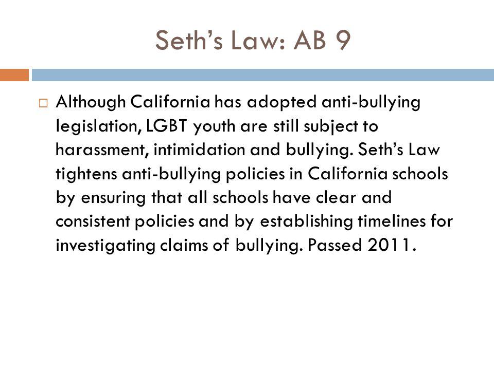 Seth's Law: AB 9