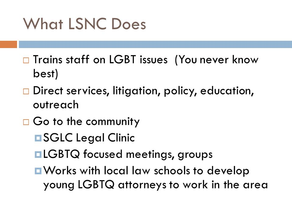What LSNC Does Trains staff on LGBT issues (You never know best)