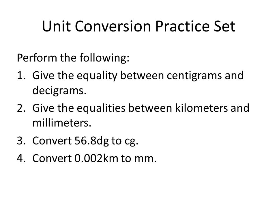 Unit Conversion Practice Set