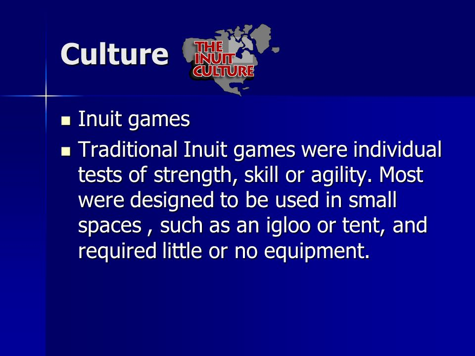 Culture Inuit games.