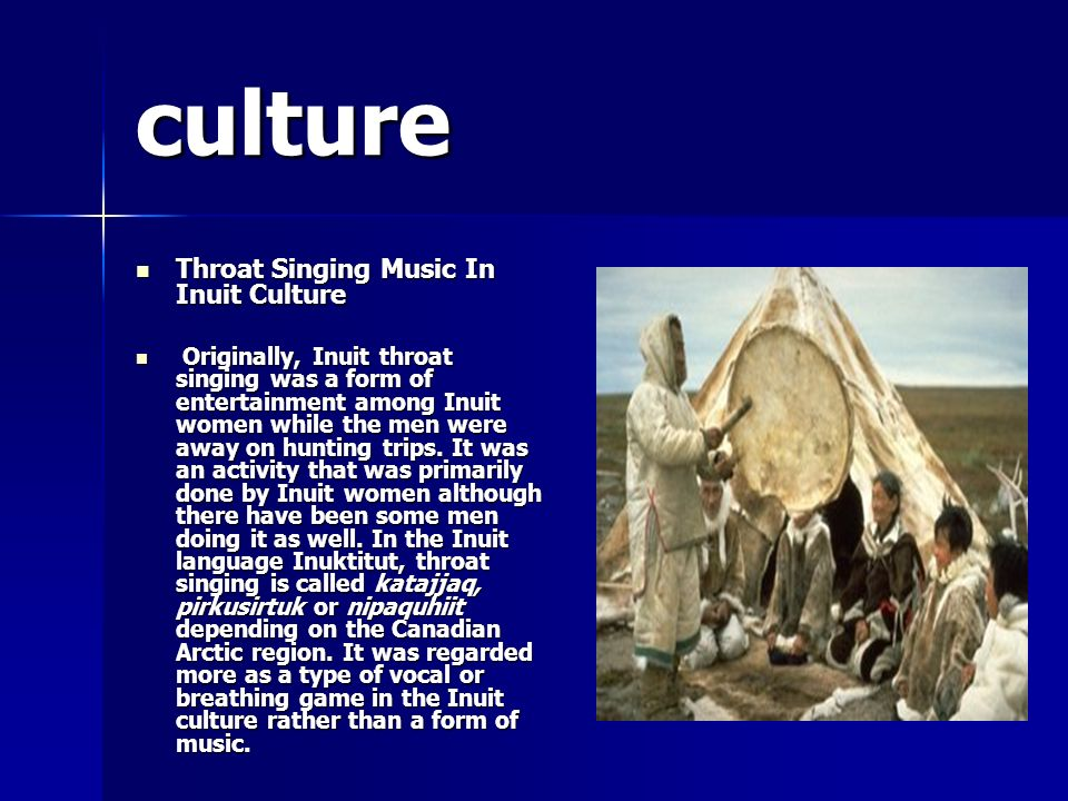 culture Throat Singing Music In Inuit Culture