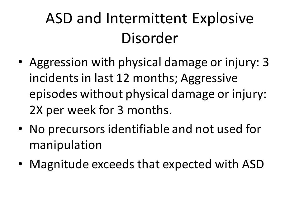 ASD and Intermittent Explosive Disorder