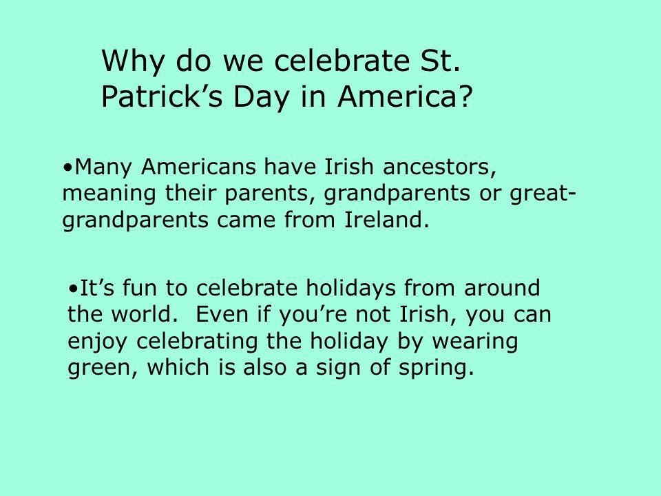 Why do we celebrate St. Patrick's Day in America