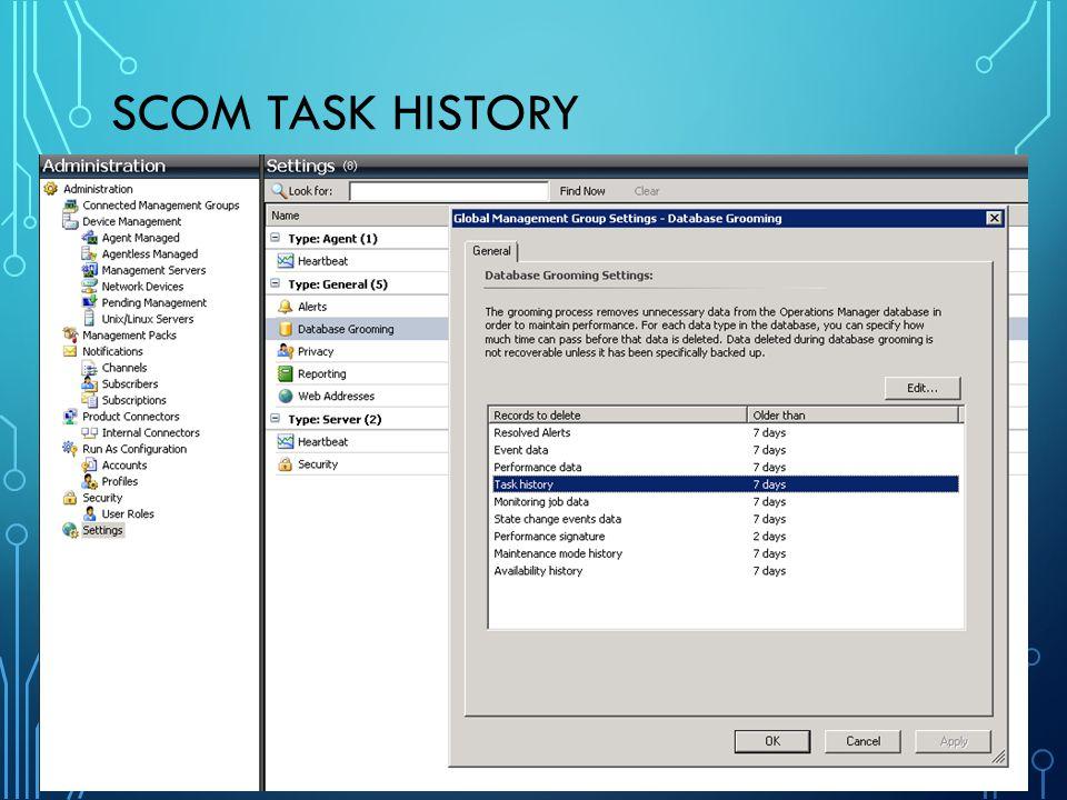 SCOM Task History