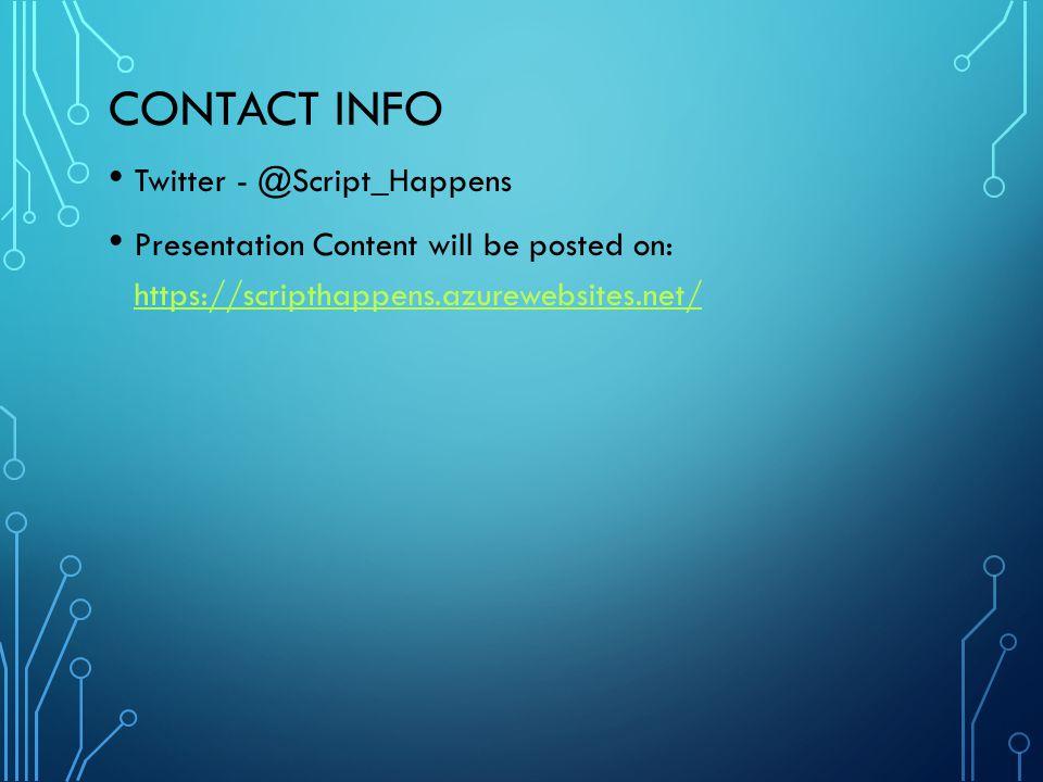 Contact Info Twitter - @Script_Happens.