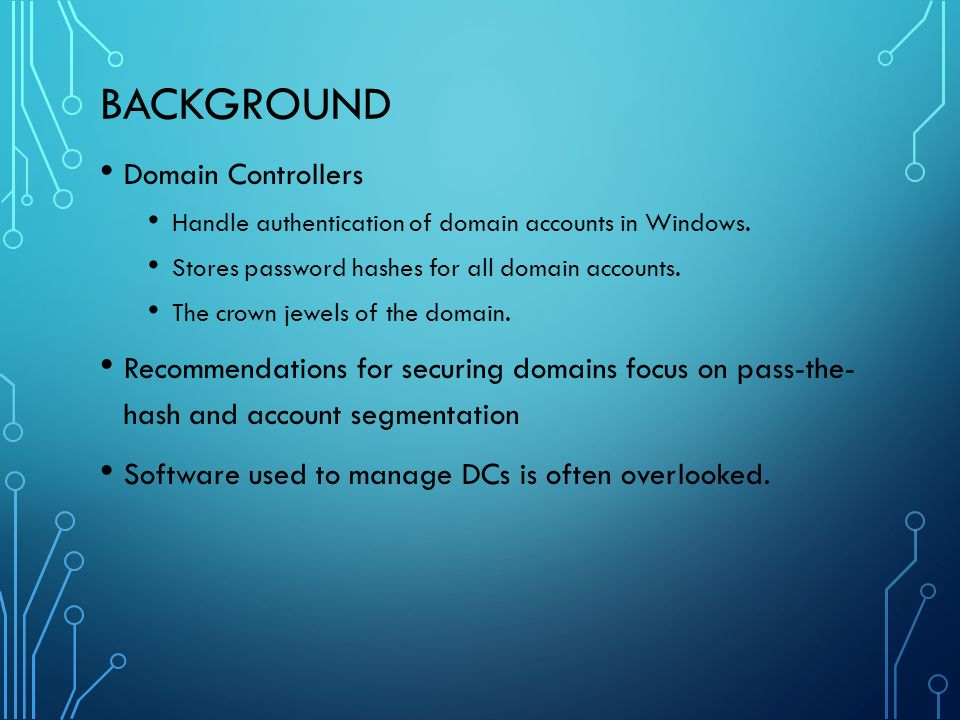 Background Domain Controllers