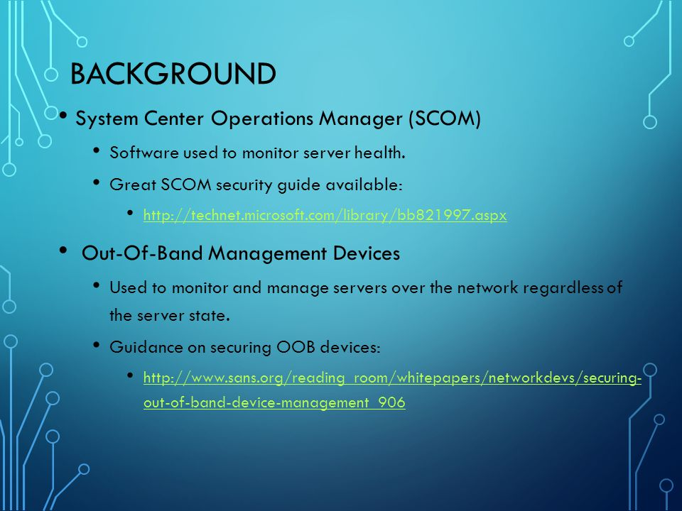 Background System Center Operations Manager (SCOM)