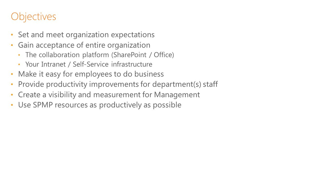 Objectives Set and meet organization expectations
