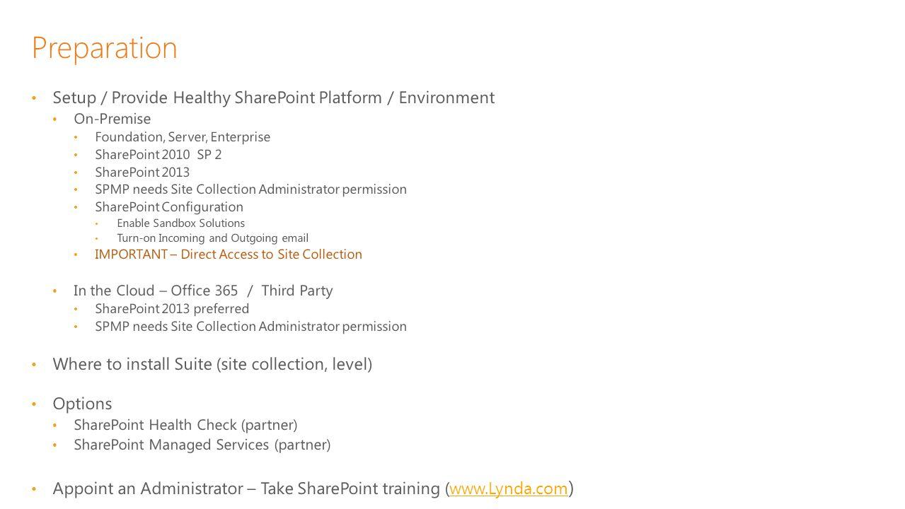 Preparation Setup / Provide Healthy SharePoint Platform / Environment