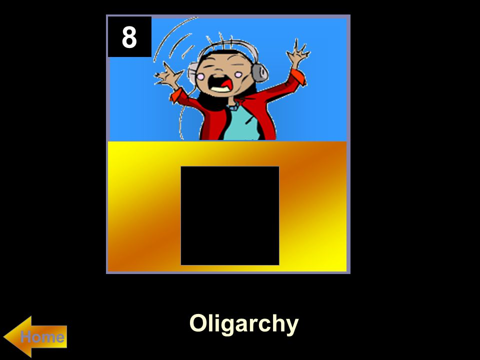 8 Oligarchy Home