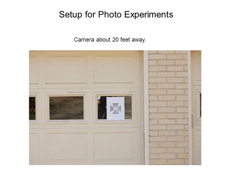 Setup for Photo Experiments
