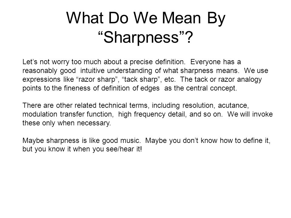 What Do We Mean By Sharpness