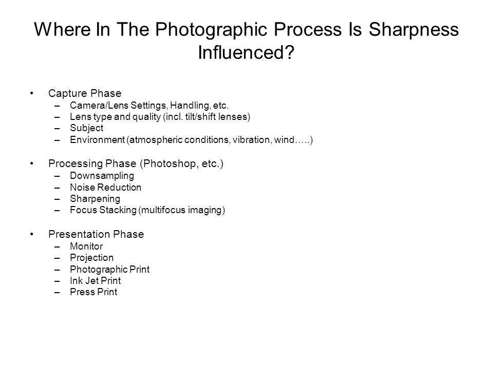 Where In The Photographic Process Is Sharpness Influenced