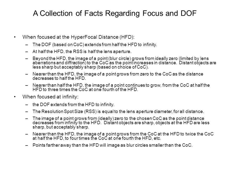 A Collection of Facts Regarding Focus and DOF