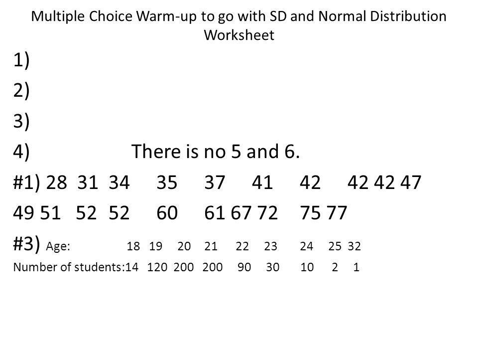 Multiple Choice Warm-up to go with SD and Normal Distribution Worksheet
