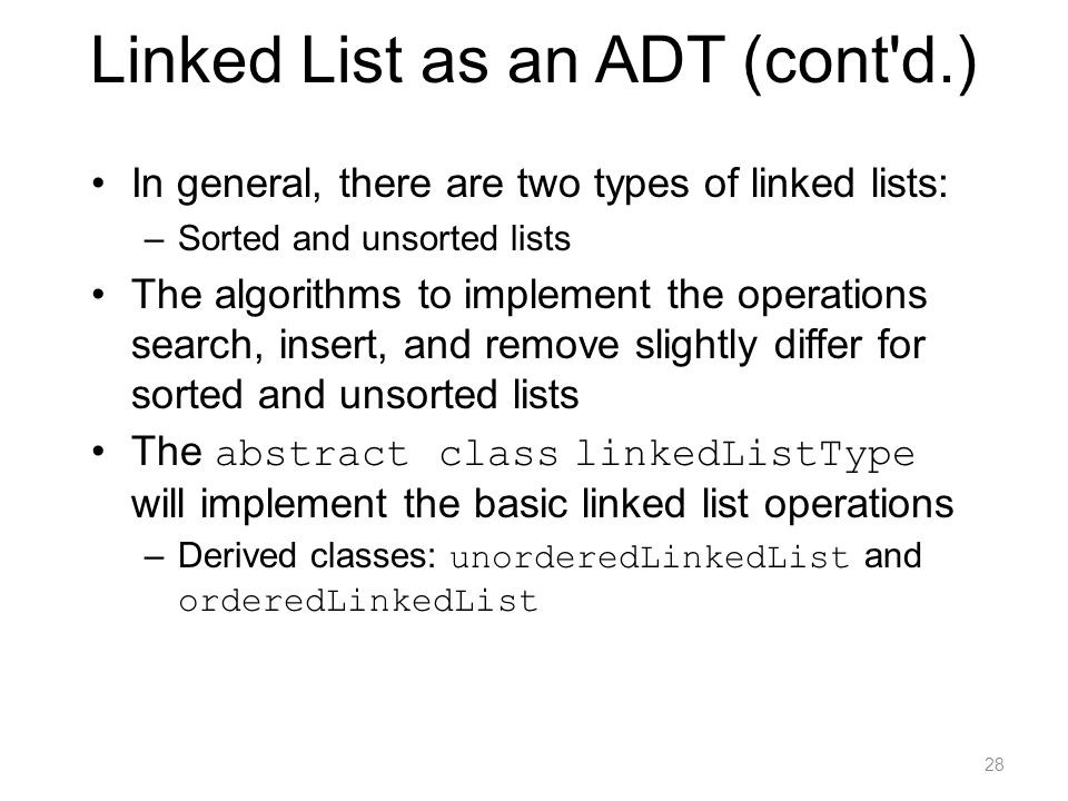 Linked List as an ADT (cont d.)