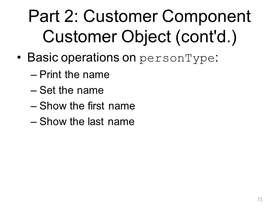 Part 2: Customer Component Customer Object (cont d.)