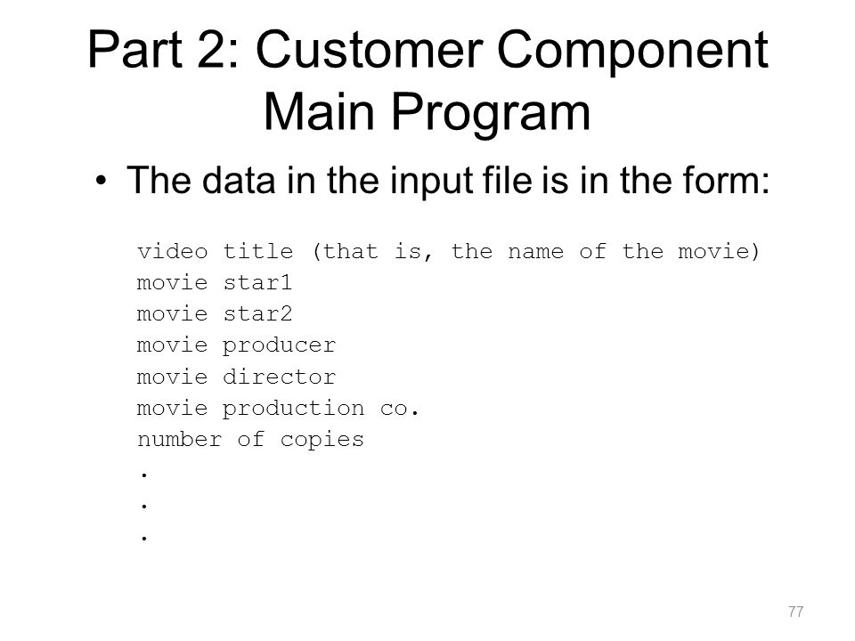 Part 2: Customer Component Main Program