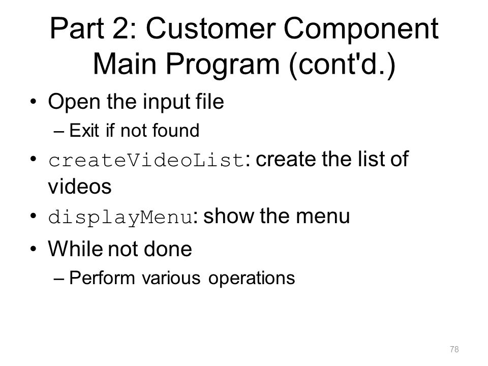 Part 2: Customer Component Main Program (cont d.)