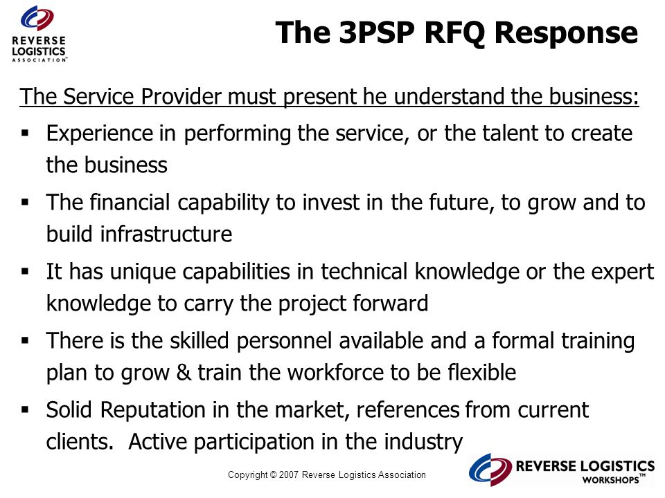 The 3PSP RFQ Response The Service Provider must present he understand the business: