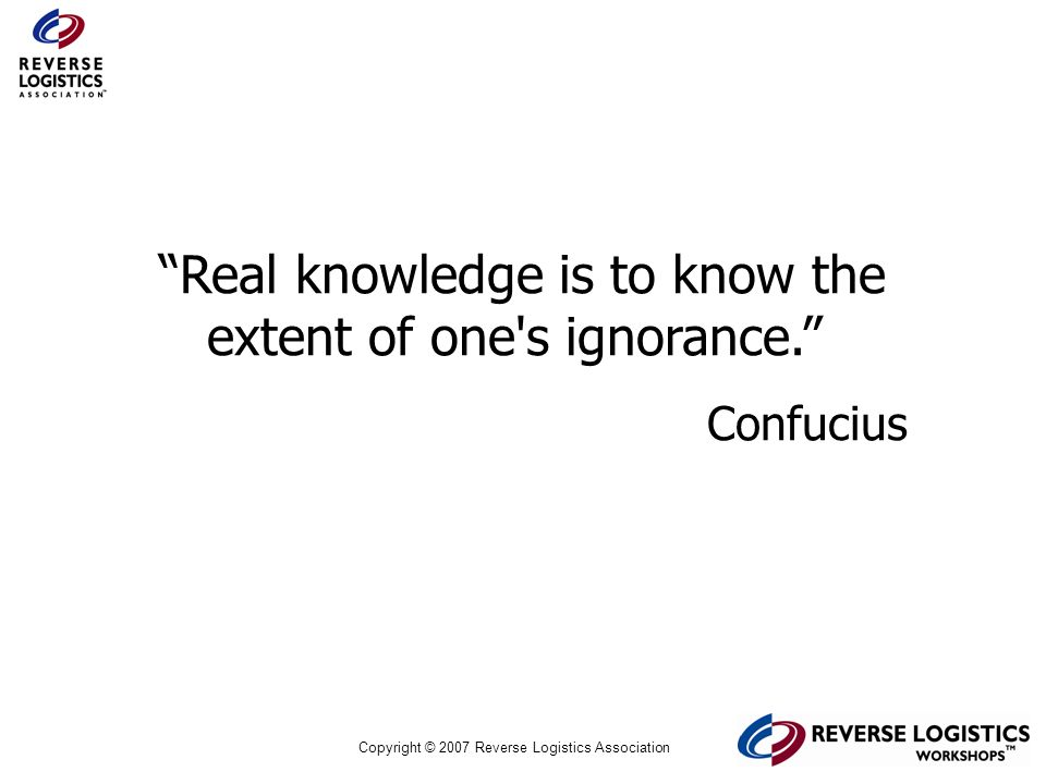 Real knowledge is to know the extent of one s ignorance.