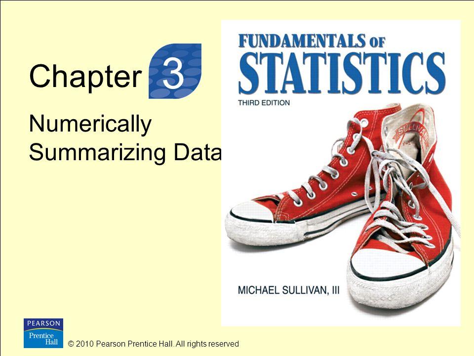 3 3 Chapter Numerically Summarizing Data