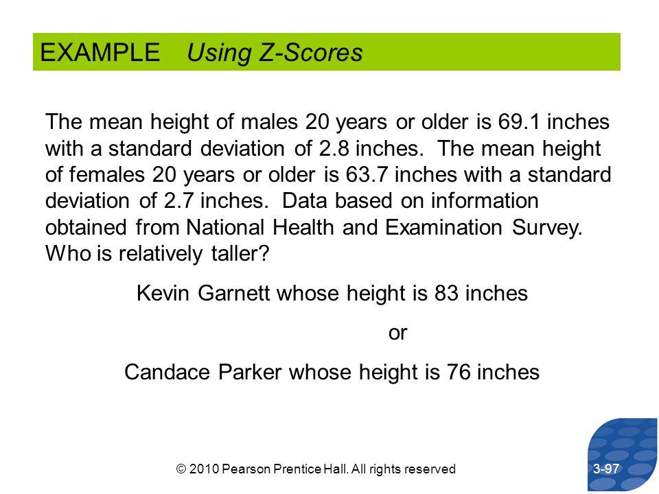 EXAMPLE Using Z-Scores
