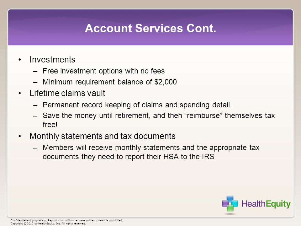 Account Services Cont. Investments Lifetime claims vault
