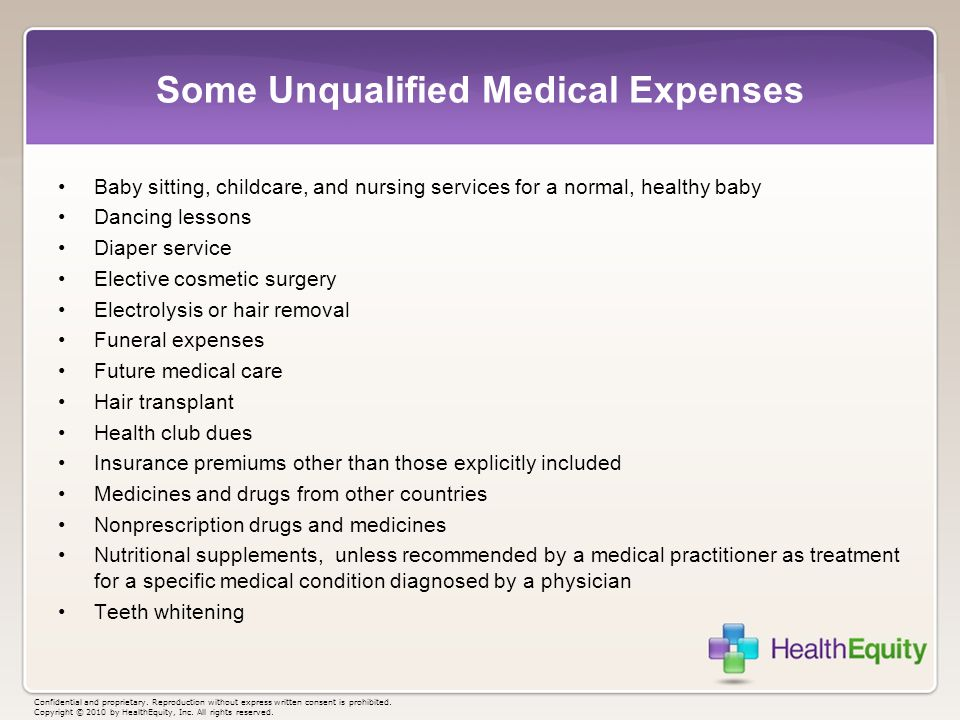 Some Unqualified Medical Expenses