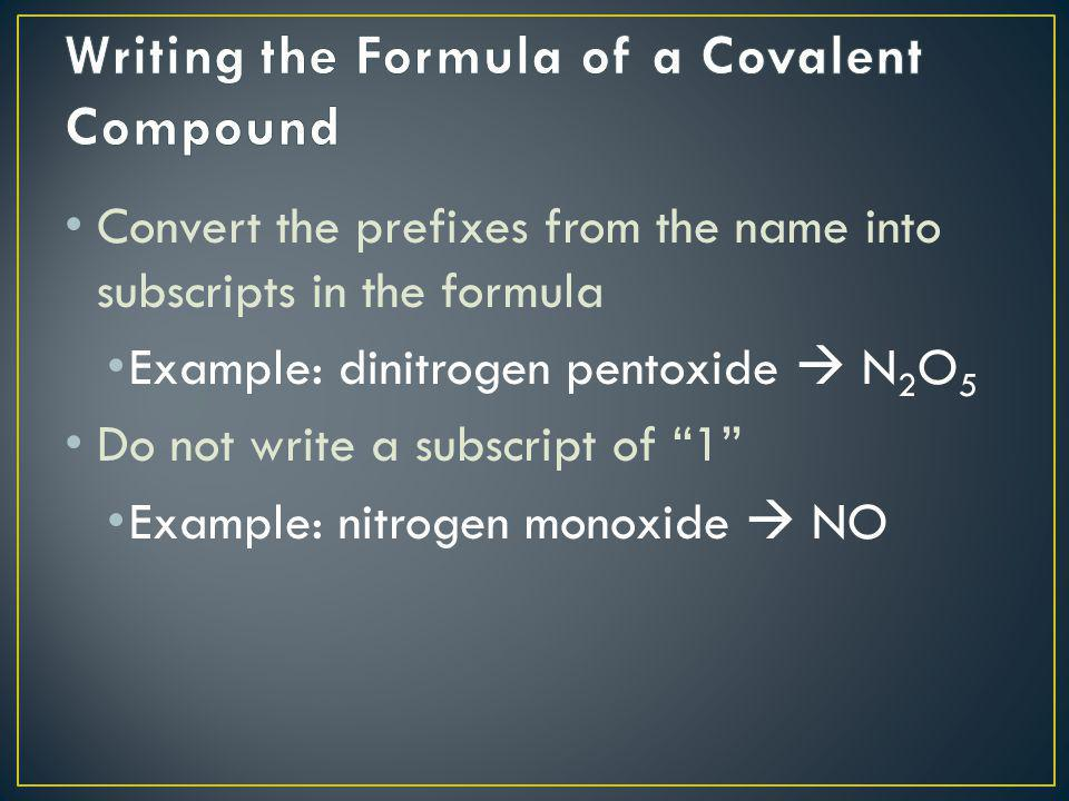 Writing the Formula of a Covalent Compound