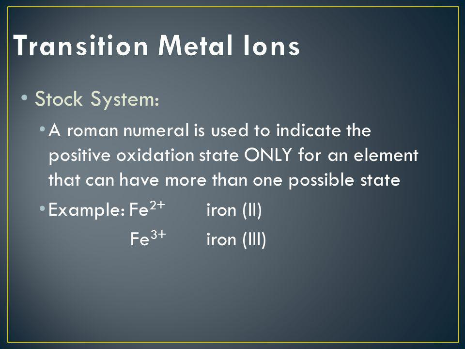 Transition Metal Ions Stock System: