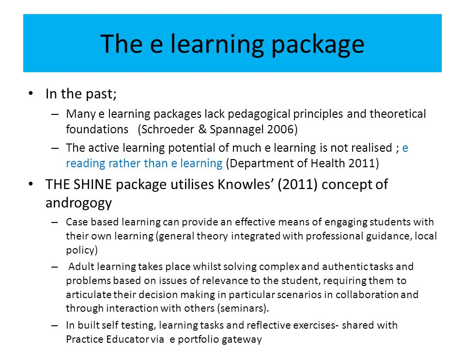 The e learning package In the past;