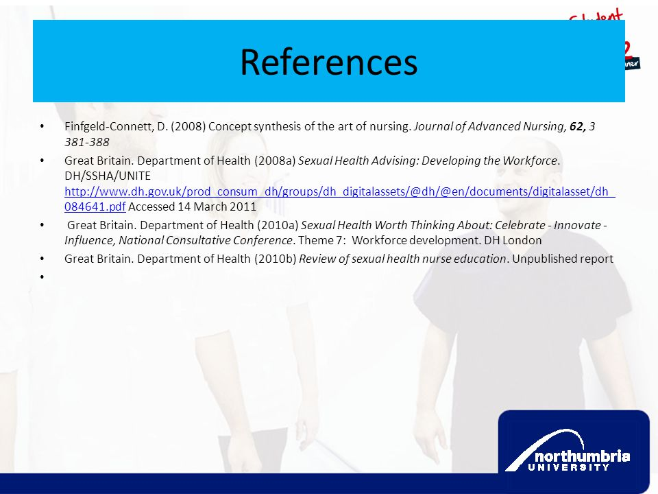 References Finfgeld-Connett, D. (2008) Concept synthesis of the art of nursing. Journal of Advanced Nursing, 62, 3 381-388.